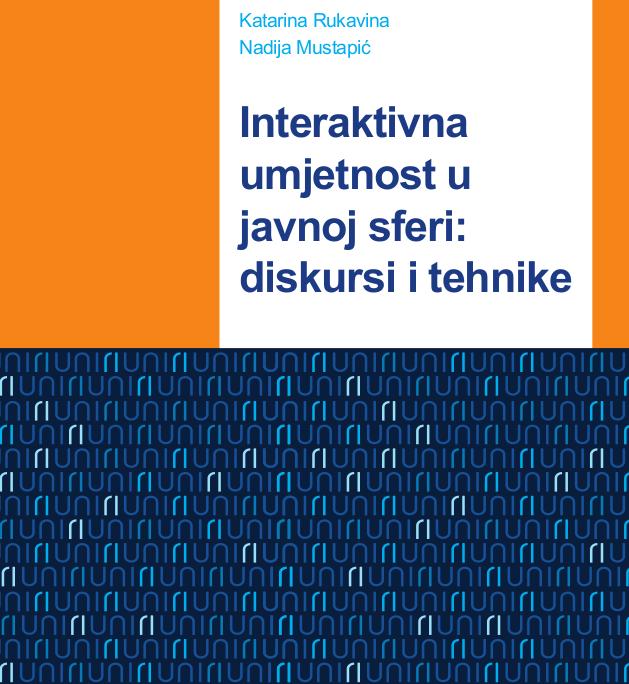 Interaktivna umjetnost u javnoj sferi: diskursi i tehnike